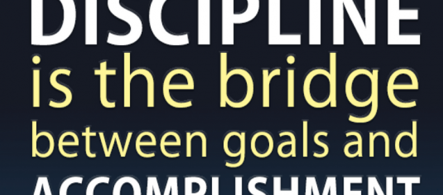 How To Be Disciplined To Get Results