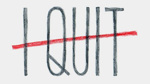 The Two Types of Quitters, Are you one of em?