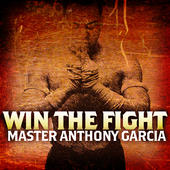 Win the Fight - iTunes song by Master Garcia