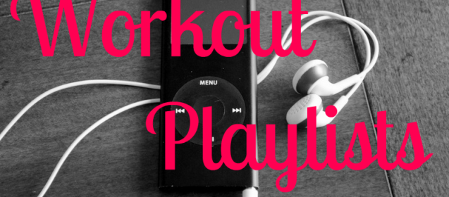 Do You Have A Great Workout Playlist