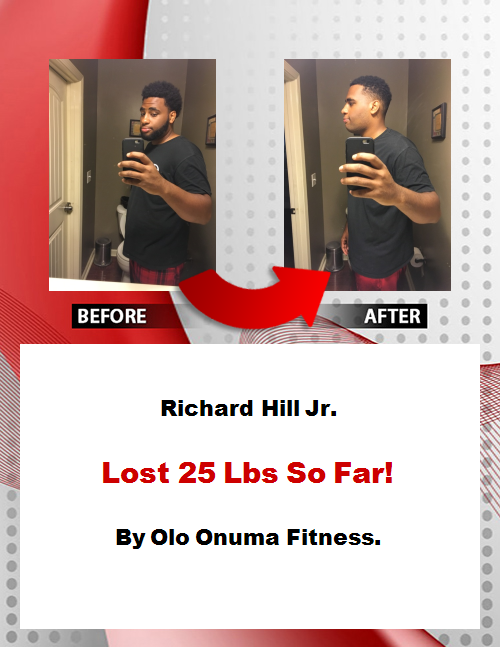 Richard Hill Jr. - Before & After Pic