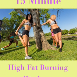 15 MINUTE HIGH FAT BURNING AT-HOME