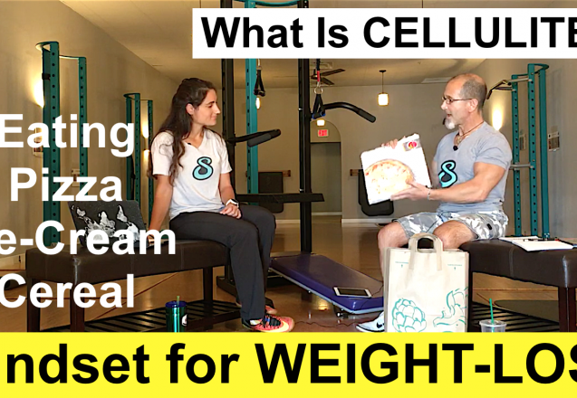 Weight Loss Mindset Breakthroughs | What is Cellulite? | Scam Buster Segment | Healthy Pizza and Ice Cream and Cereal