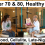 Fit Beyond 70 and 80 | Mobility Miracle | Foods Are Killing Us | Cellulite Thighs | Late-Night Snacking