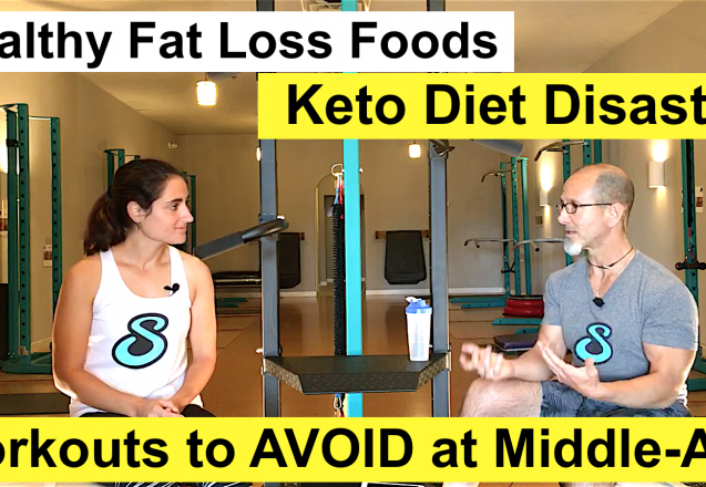 Healthy Fat-Loss Foods, Keto Diet Disaster, Workouts to AVOID at Middle-Age