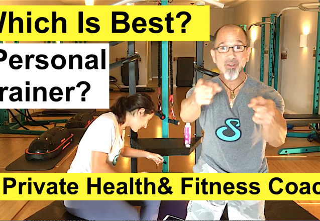 Which Is Best? A Personal Trainer or Private Health & Fitness Coach - and Why?