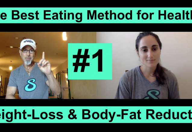 The Best Eating Method for Healthy Weight-Loss and Body-Fat Reduction