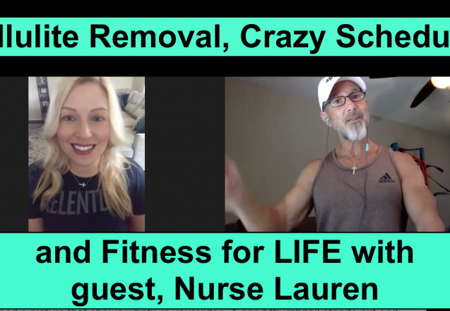 Cellulite Removal, Crazy Schedules and Fitness for LIFE with Nurse Lauren image w3 podcast 41