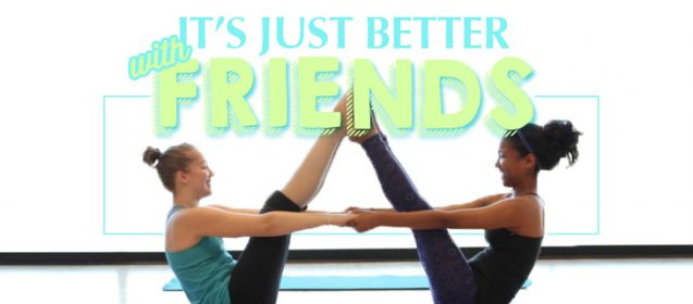 Meet For Yoga Instead Of Coffee With A Friend