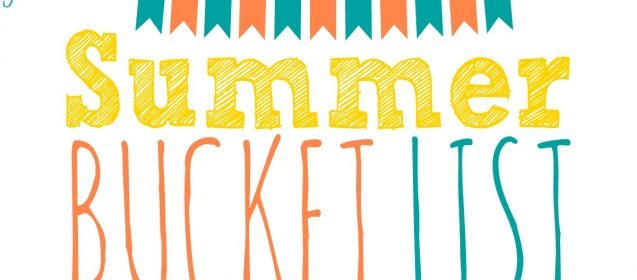 Do You Have A Summer Bucket List